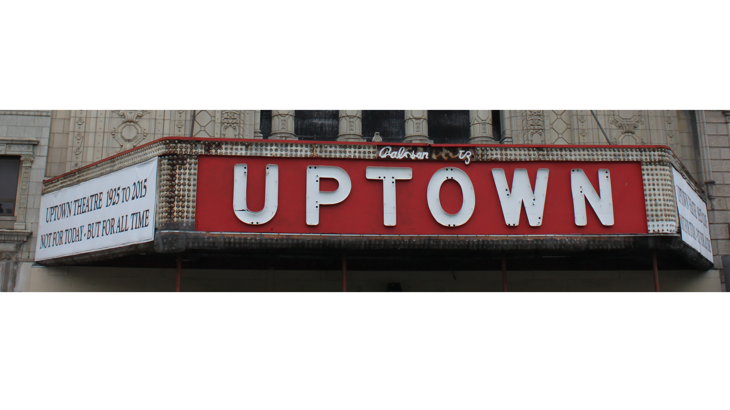 The Uptown Theatre Past And Present Fourteen East